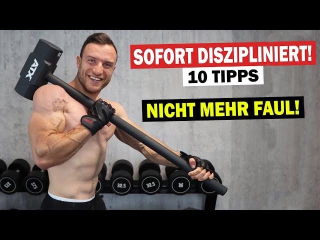 SOFORT nicht mehr FAUL | 10 Tipps für mehr Motivation!