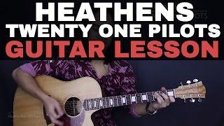 Heathens - Twenty One Pilots Guitar Tutorial Lesson Chords + Acoustic Cover
