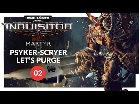 Warhammer 40K: Inquisitor - Martyr | PSYKER-SCRYER IN STRAITS DIRE - Lets Play 02 (PC Gameplay)