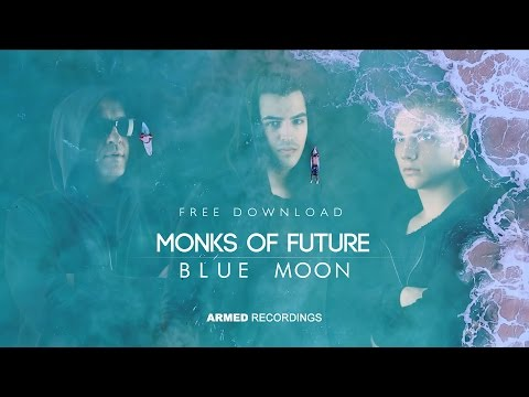 Monks Of Future - Blue Moon (Official Video)
