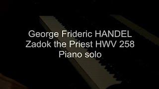 Handel Zadok the Priest HWV 258 piano solo