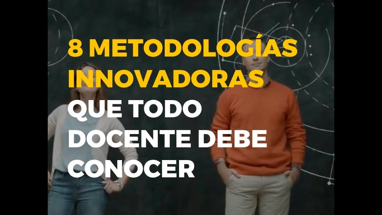 Resultado de imagen de 8 metodologias innovadoras educacion
