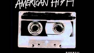 Watch American HiFi What About Today video