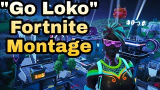 """Go Loko"" By Yg Ft tyga Fortnite Montage (And Freeze Numb Raging)"