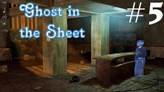 Ghost in the Sheet Walkthrough part 5