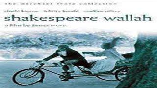SHAKESPEARE WALLAH  - Shashi Kapoor, Felicity Kendal