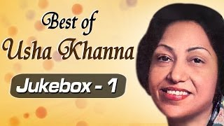 Best of Music Composer Usha Khanna Songs - JukeBox 1 - Superhit Old Hindi Songs