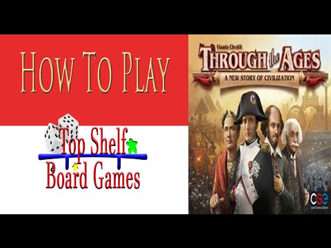 How to Play Through The Ages A New Story of Civilization