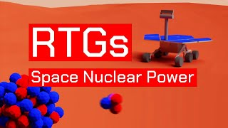 Nuclear Power in Space - How RTGs Work
