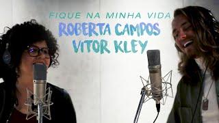 Roberta Campos e Vitor Kley  -  Fique na Minha Vida (Videoclipe Oficial)