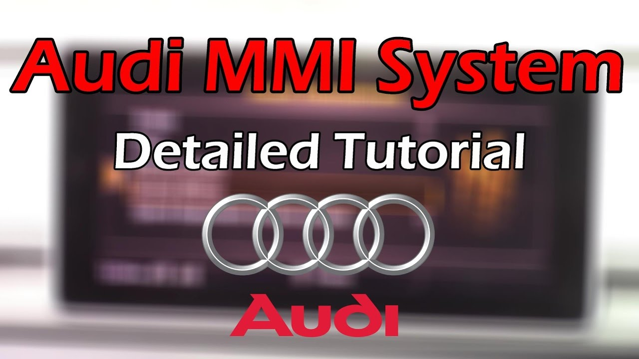 2018 audi mmi. modren audi audi mmi 2018 detailed tutorial and review tech help with audi mmi o