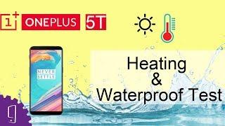 OnePlus 5T Heating & Waterproof Test
