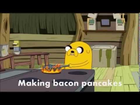Bacon Pancakes Lyrics Adventure Time Youtube