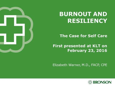 Burnout and Resiliency