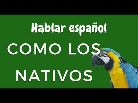 Cómo hablar español como los nativos