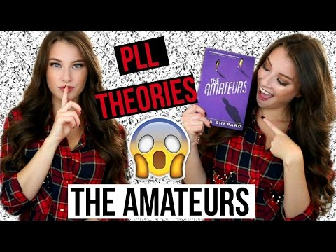 Pretty Little Liars Theories & The Amateurs Chit Chat