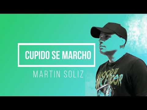 """CUPIDO SE MARCHO"" Martin Soliz Trap Romantico"