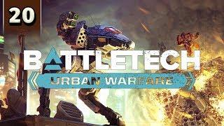 BattleTech Urban Warfare - Career Mode Gameplay - Part 20