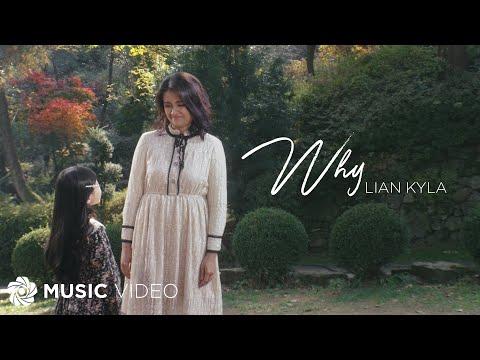 Lian Kyla – Why