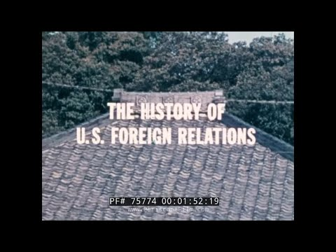 THE HISTORY OF U.S. FOREIGN RELATIONS  1850-1910  75774