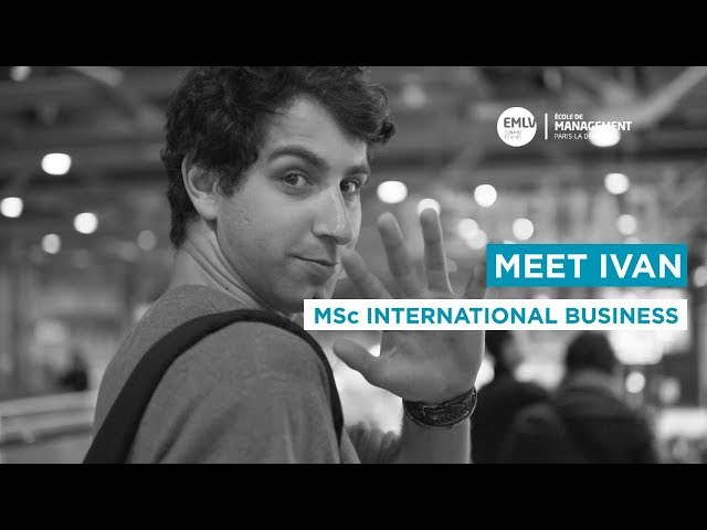 Meet Ivan, MSc International Business student at EMLV Paris