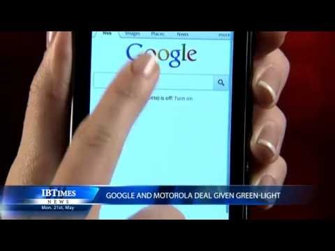 Google and Motorola deal given green-light