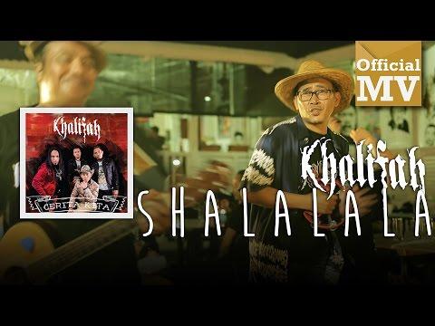Khalifah - Shalalala