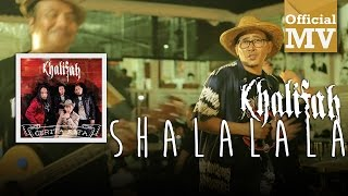 Khalifah - Shalalala (Official Music Video)
