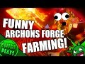 FUNNIEST Archons Forge Farming!