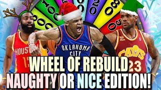 WHEEL OF REBUILD! NAUGHTY OR NICE EDITION!! 82-0 CHALLENGE! NBA 2K17 MY LEAGUE