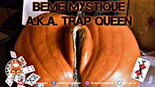 Beme Mystique aka MobayTrapQueen - Belly Of The Pumpkin - March 2020