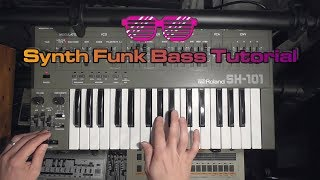 Synth Funk Bass Tutorial