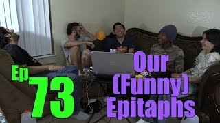 Our (Funny) Epitaphs (DangIT Prodcast ep 73)