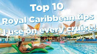 Top 10 Royal Caribbean tips I use on every cruise!