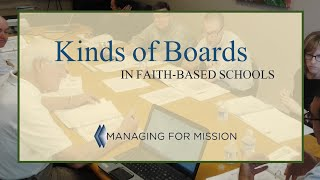 Kinds of Boards for Faith-based Schools