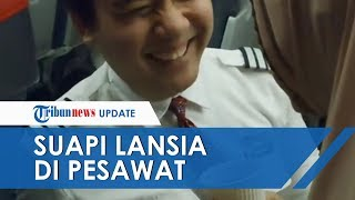 Viral Video Pramugara Suapi Penumpang Lansia di Pesawat, Tenangkan Nenek saat Hendak Take Off