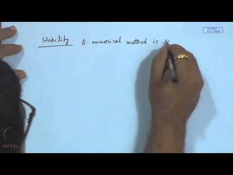 Mod-06 Lec-06 Error - Stability - Convergence of Single Step Methods