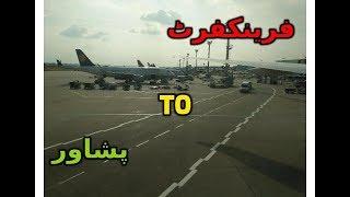 Frankfurt To Peshawar.