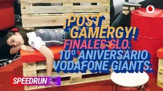 #Speedrun 25/06: Repasamos Gamergy y la fiesta 10º aniversario de Giants