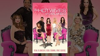 Hotwives of Orlando - Season 1 (LF)