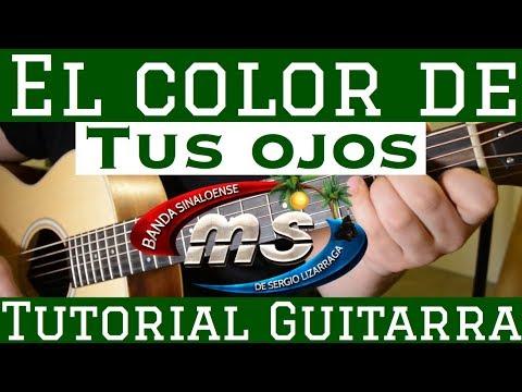 El Color de Tus Ojos - Tutorial de Guitarra ( Banda MS ) Para Principiantes