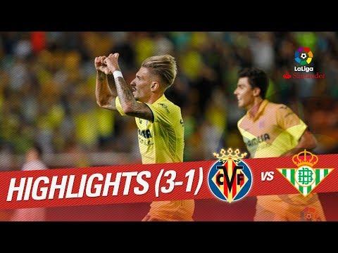 Resumen de Villarreal CF vs Real Betis (3-1)