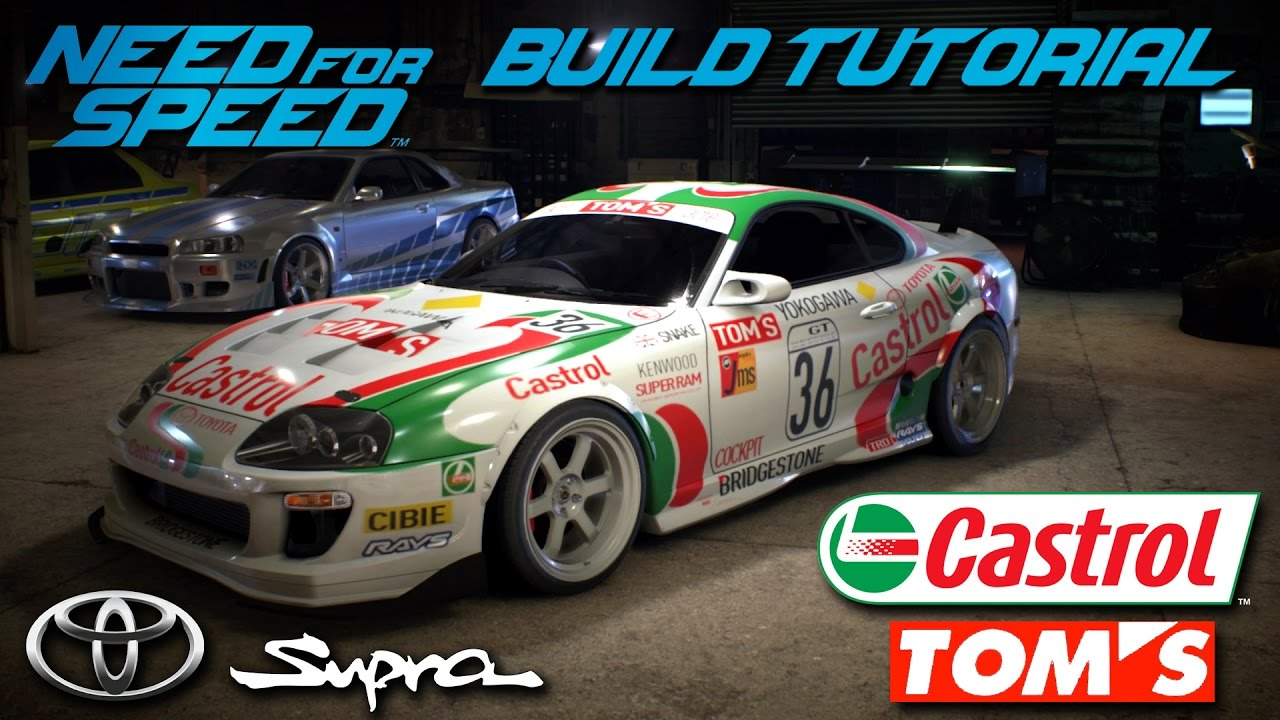 Need For Speed 2015 Castrol Tom S Toyota Supra Gt Build