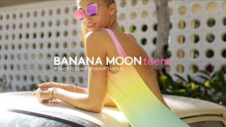 Banana Moon Teens SS18 feat Caroline Kelley