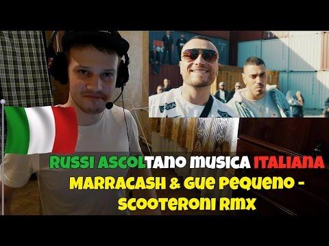 RUSSIANS REACT TO ITALIAN MUSIC - Marracash & Gue Pequeno - Scooteroni REAZIONE