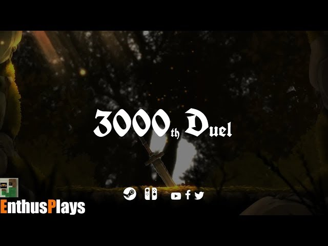 3000th Duel *early access* (Steam) - EnthusPlays | GameEnthus