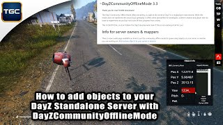 How to add objects to your DayZ Standalone Server with DayZCommunityOfflineMode