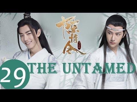 ENG SUB《陈情令 The Untamed》EP29——主演:肖战、王一博、孟子义