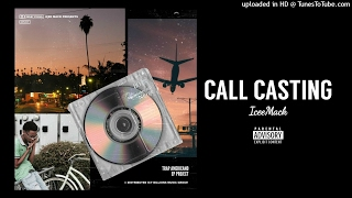 Icee Mack (Feat. Lil Nard) - Call Casting (Official Audio)