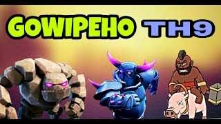 GOWIPEHO : GOWIPE + HOGS || NEW TH9 3 STAR ATTACK STRATEGY || CLASH OF CLANS 2017